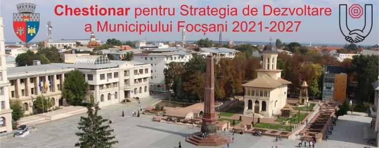 Chestionar Strategia de Dezvoltare a Municipiului Focșani
